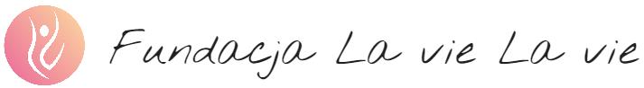 Fundacja La Vie La Vie